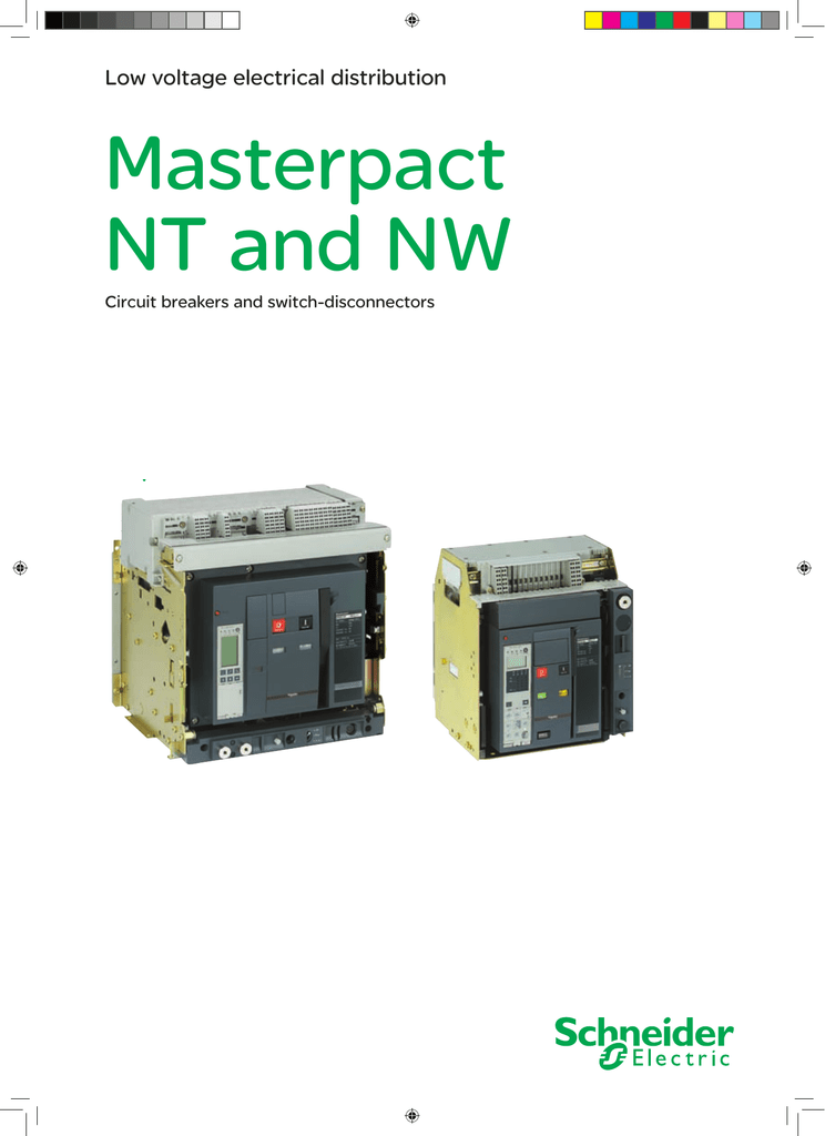 Schneider Electric施耐德电气Masterpact NT and NW系列ACB空气断路器Air Circuit Breakers